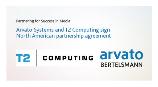 Arvato Systems and T2 Computing Sign North American Partnership Agreement